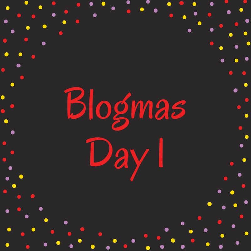 Welcome – to Blogmas